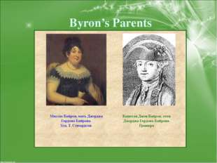 Byron's Parents