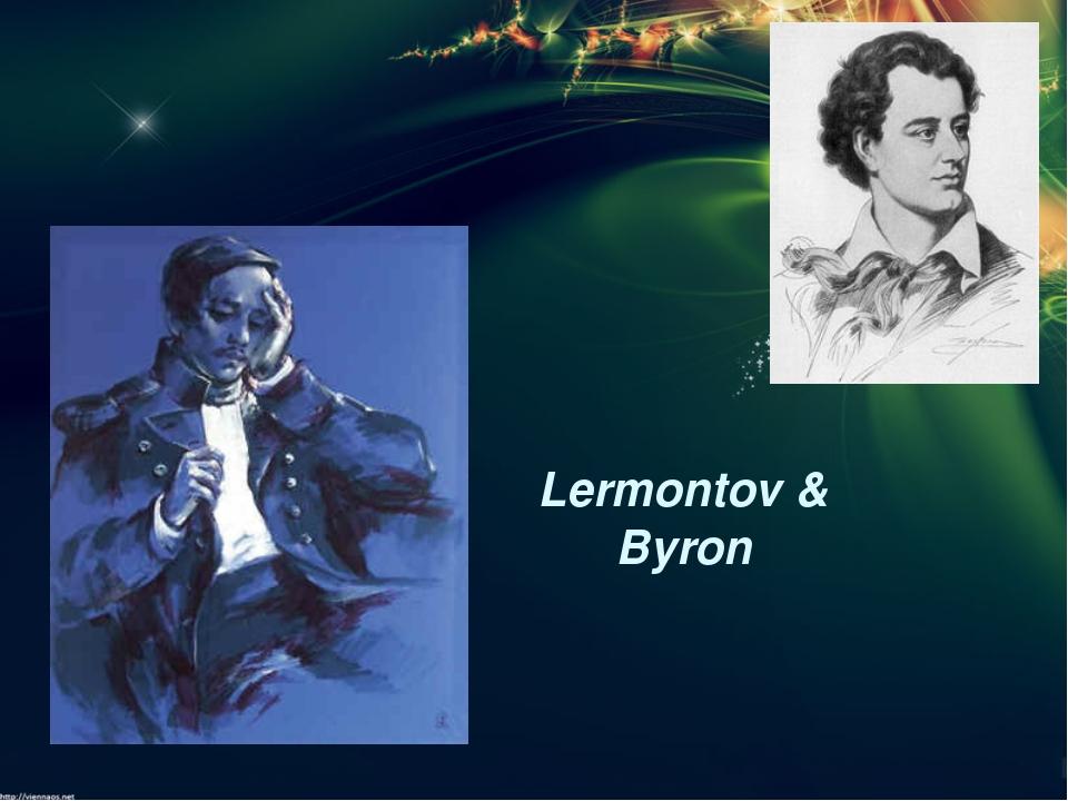 Lermontov & Byron