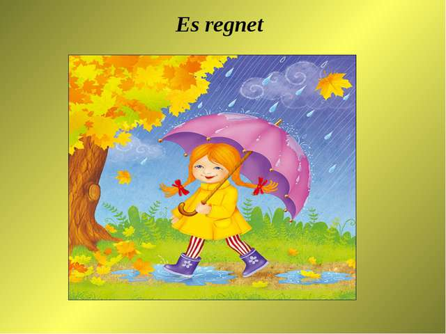 Es regnet