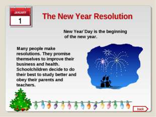 1 New Year`Day is the beginning of the new year. Many people make resolutions
