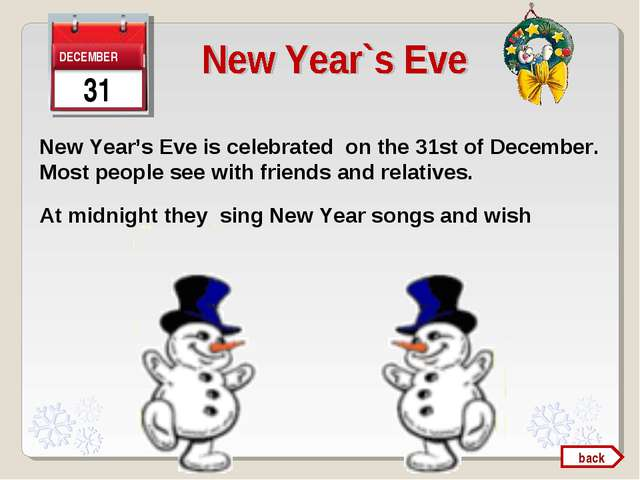 New Year's Eve is celebrated on the 31st of December. Most people see with fr...