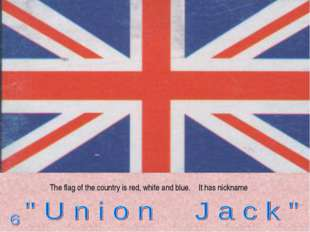 The flag of the country is red, white and blue. It has nickname