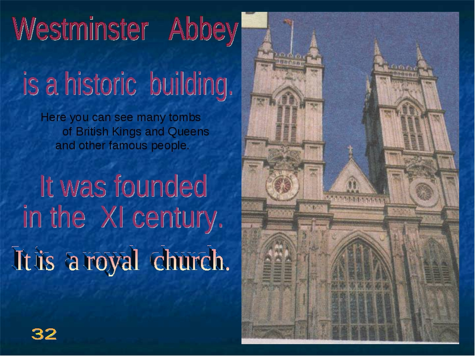 Here you can see many tombs of British Kings and Queens and other famous peo...