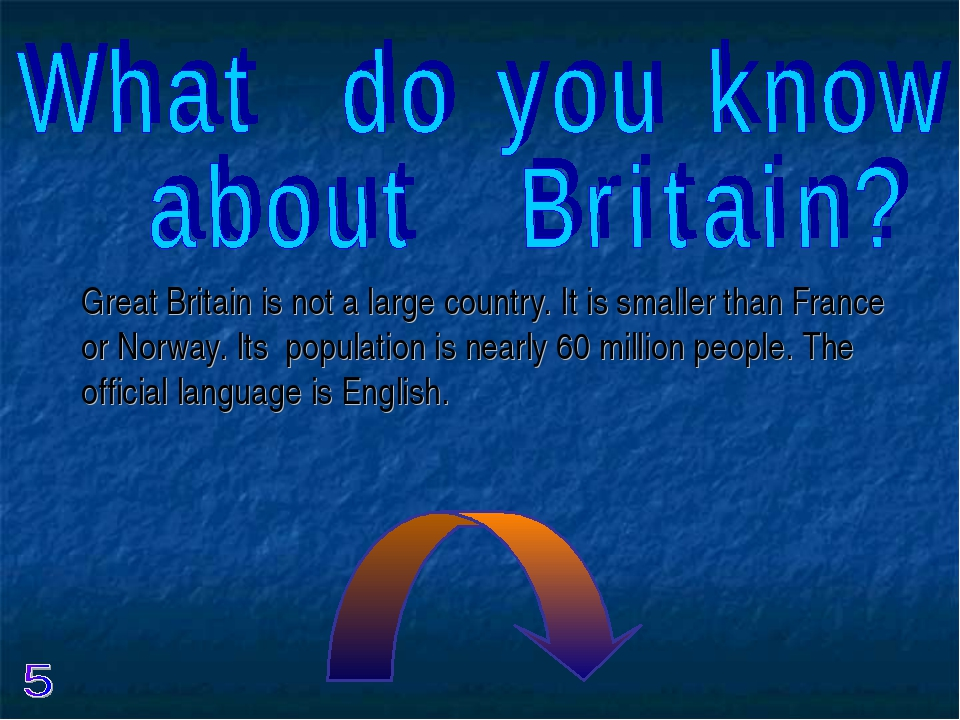Great Britain is not a large country. It is smaller than France or Norway. It...