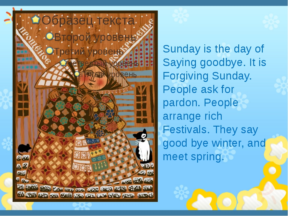 Sunday is the day of Saying goodbye. It is Forgiving Sunday. People ask for...