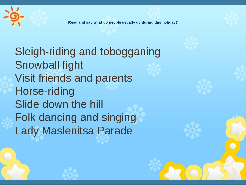 Read and say what do people usually do during this holiday? Sleigh-riding and...