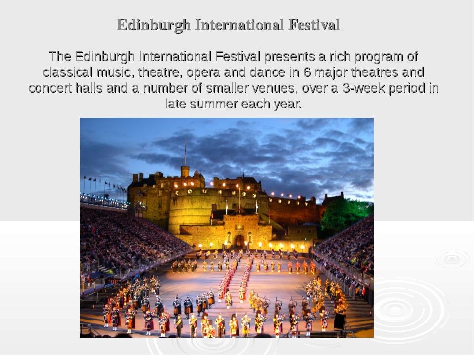 Edinburgh International Festival The Edinburgh International Festival present...