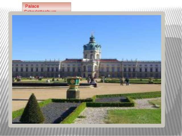 Palace Scharlottenburg