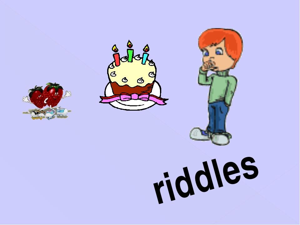 riddles