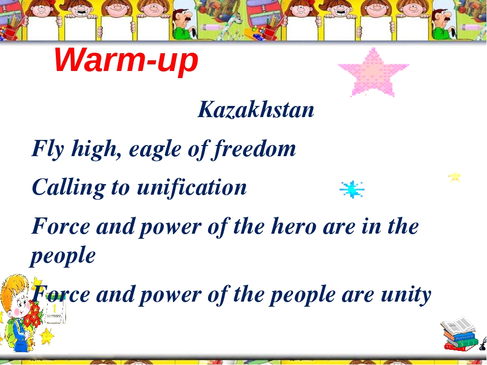 Warm-up Kazakhstan Fly high, eagle of freedom Calling to unification Force a...