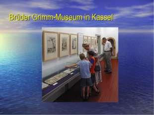 Brüder Grimm-Museum in Kassel