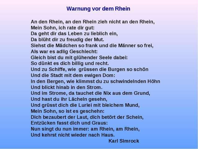 Warnung vor dem Rhein An den Rhein, an den Rhein zieh nicht an den Rhein, Mei...