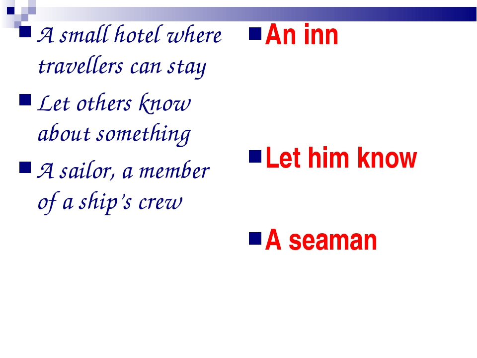 A small hotel where travellers can stay Let others know about something A sai...