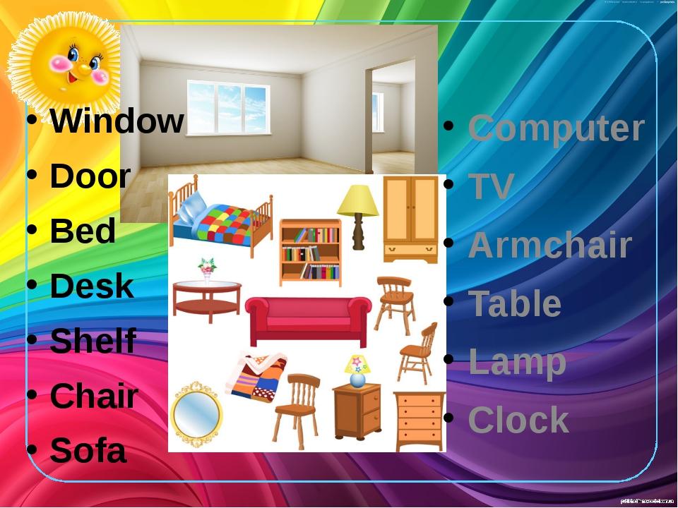Window Door Bed Desk Shelf Chair Sofa Computer TV Armchair Table Lamp Clock