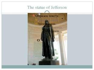 The statue of Jefferson