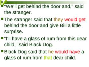 """We'll get behind the door and,"" said the stranger. The stranger said that th"