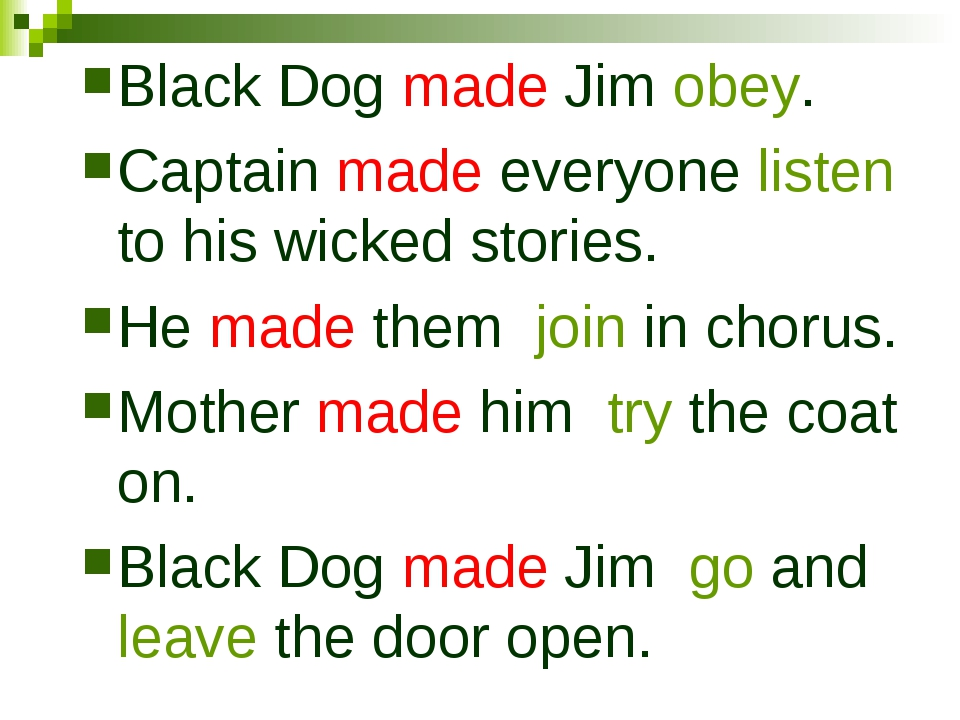 Black Dog made Jim obey. Captain made everyone listen to his wicked stories....