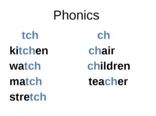 Phonics tch ch kitchen chair watch children match teacher stretch