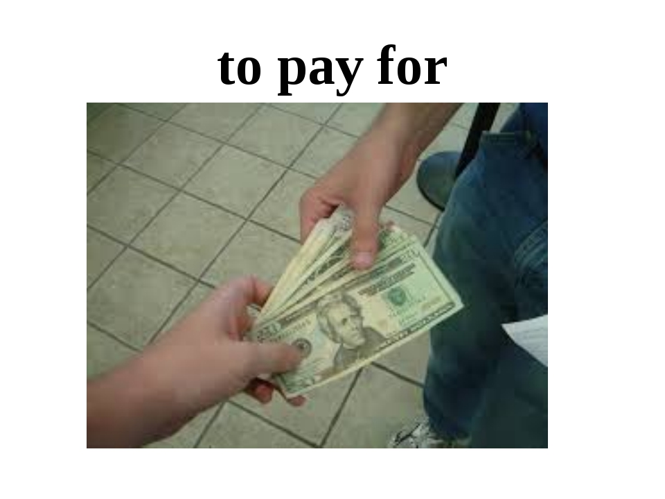 to pay for