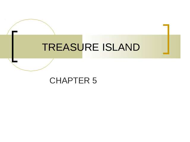 TREASURE ISLAND CHAPTER 5