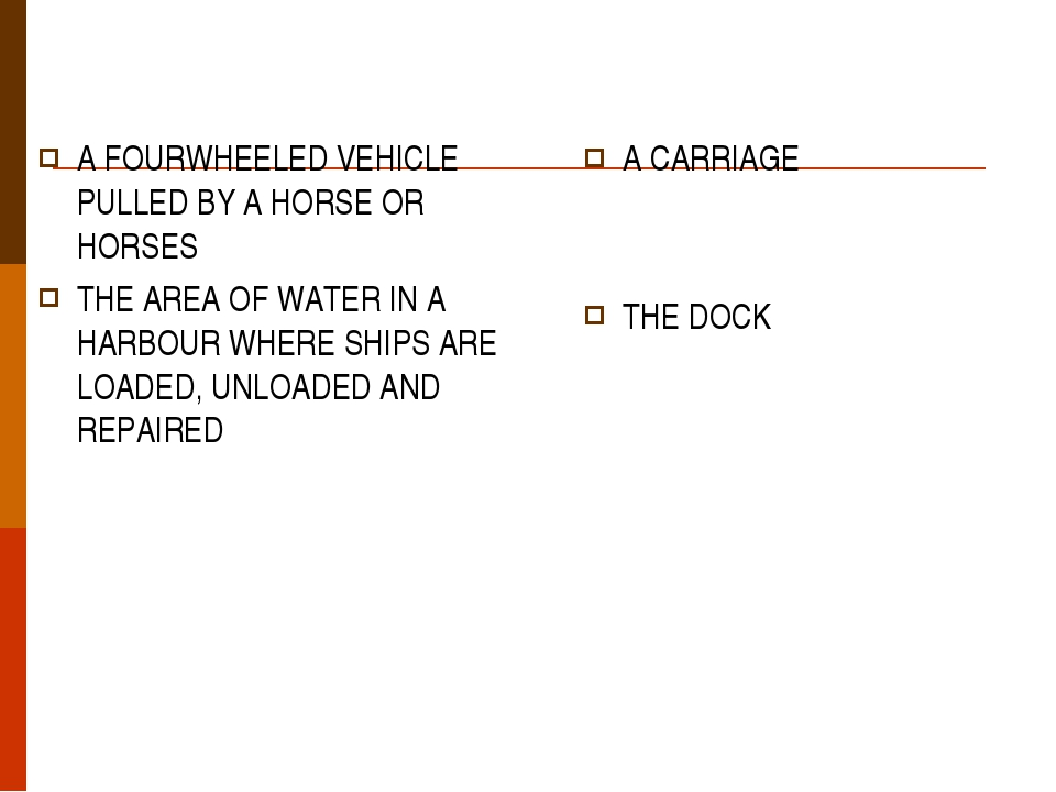 A FOURWHEELED VEHICLE PULLED BY A HORSE OR HORSES THE AREA OF WATER IN A HARB...