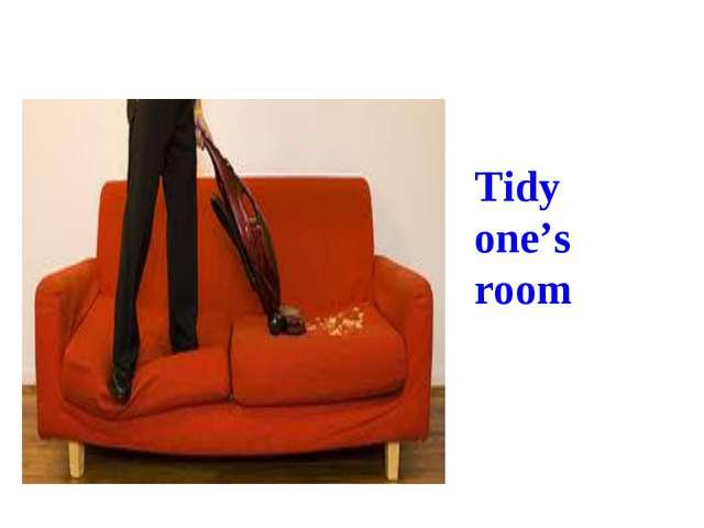 Tidy one's room