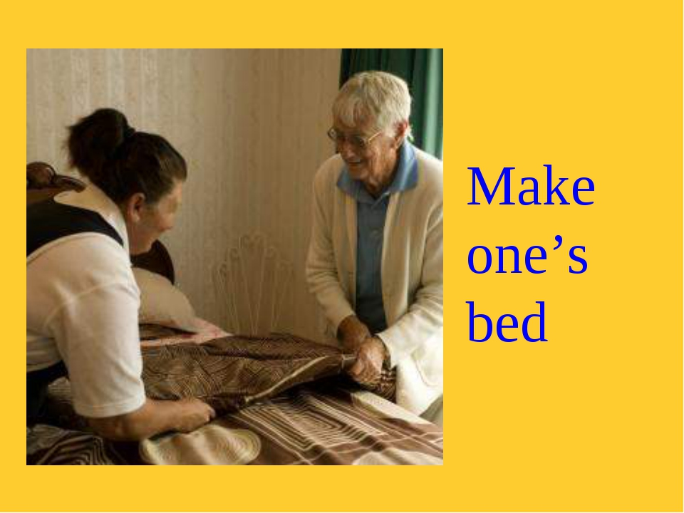 Make one's bed