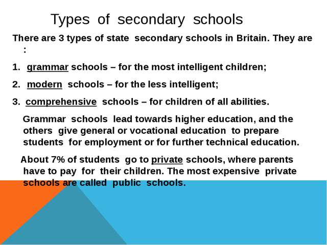 Types of secondary schools There are 3 types of state secondary schools in B...