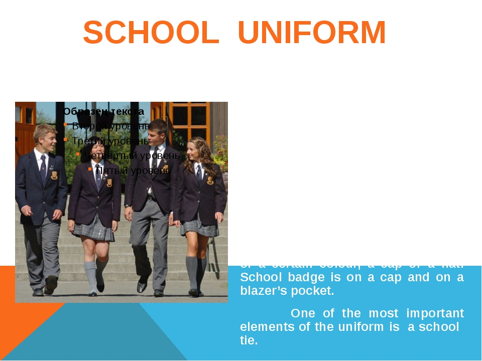 SCHOOL UNIFORM A lot of people think that school uniforms in England are for...