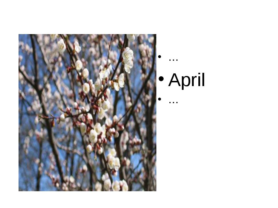 … April …