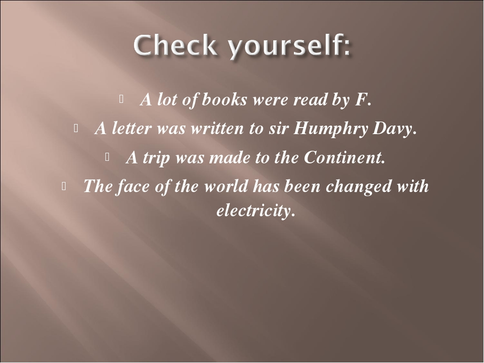 A lot of books were read by F. A letter was written to sir Humphry Davy. A tr...