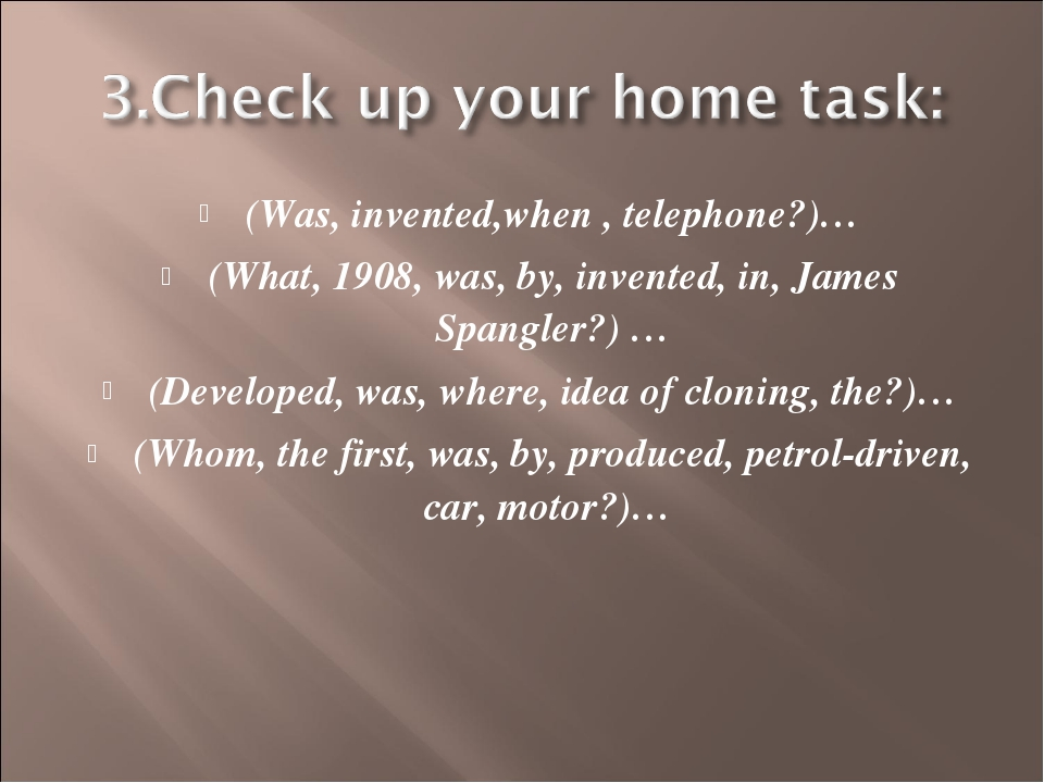 (Was, invented,when , telephone?)… (What, 1908, was, by, invented, in, James...