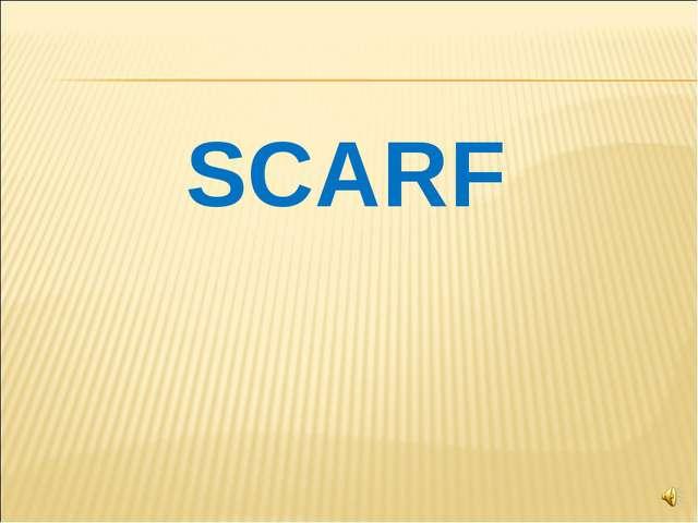SCARF