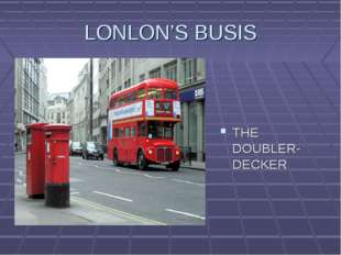 LONLON'S BUSIS THE DOUBLER- DECKER