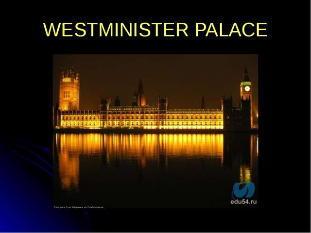 WESTMINISTER PALACE
