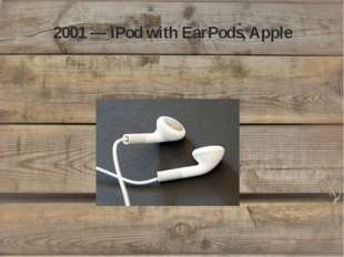 2001 — iPod with EarPods, Apple