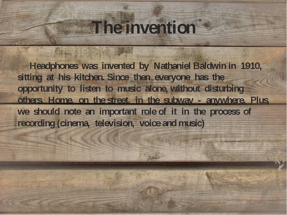 The invention Headphones was invented by Nathaniel Baldwin in 1910, sitting a...