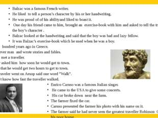 Balzac was a famous French writer. He liked to tell a person's character by h