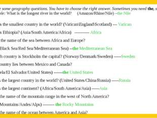 2. Here are some geography questions. You have to choose the right answer. S