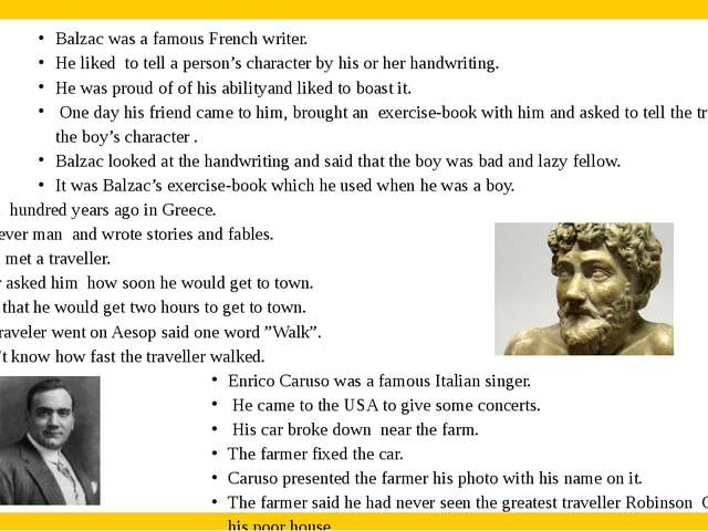 Balzac was a famous French writer. He liked to tell a person's character by h...