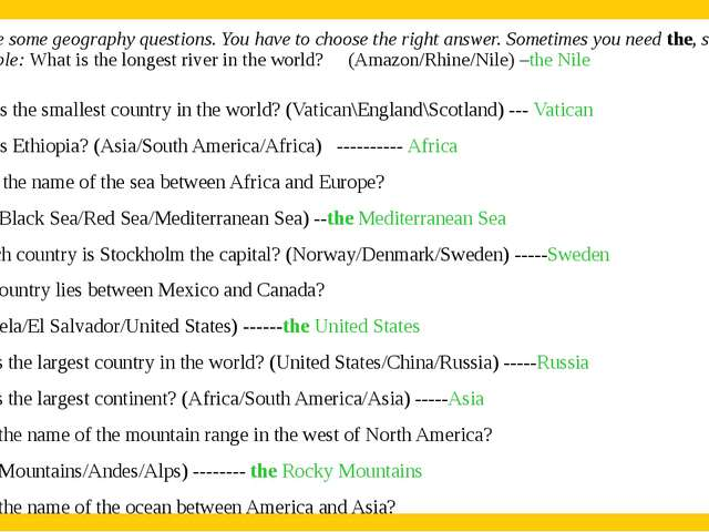 2. Here are some geography questions. You have to choose the right answer. S...