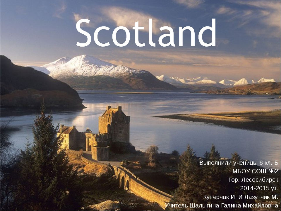 6 The capital of Scotland The symbols of Scotland Important cities Famous Sig...