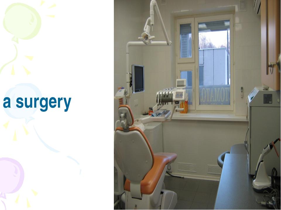 a surgery