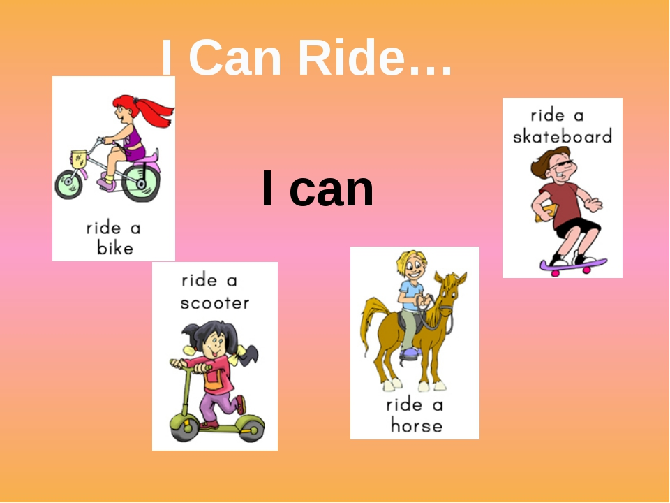 I Can Ride… I can