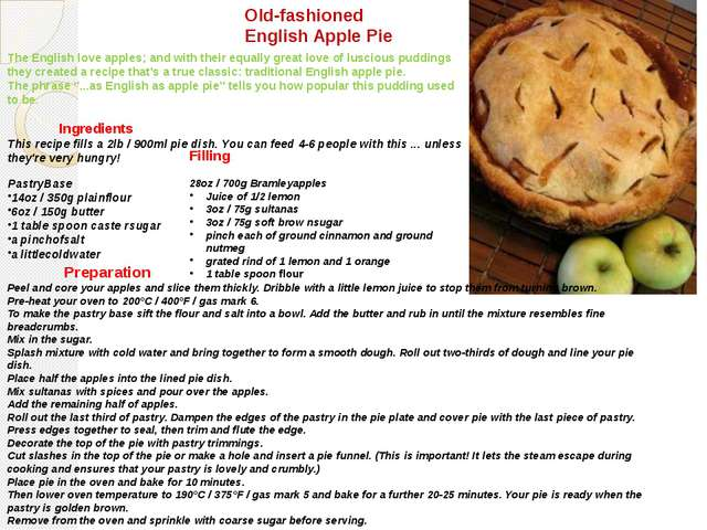 Old-fashioned English Apple Pie The English love apples; and with their equal...