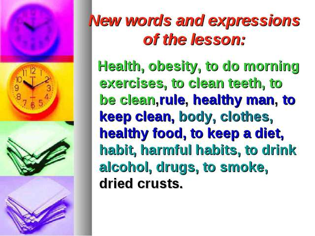 New words and expressions of the lesson: Health, obesity, to do morning exerc...