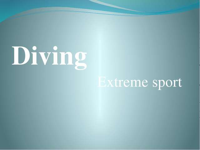 Diving Extreme sport