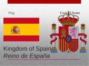 Kingdom of Spain Reino de España Flag Coat of Arms