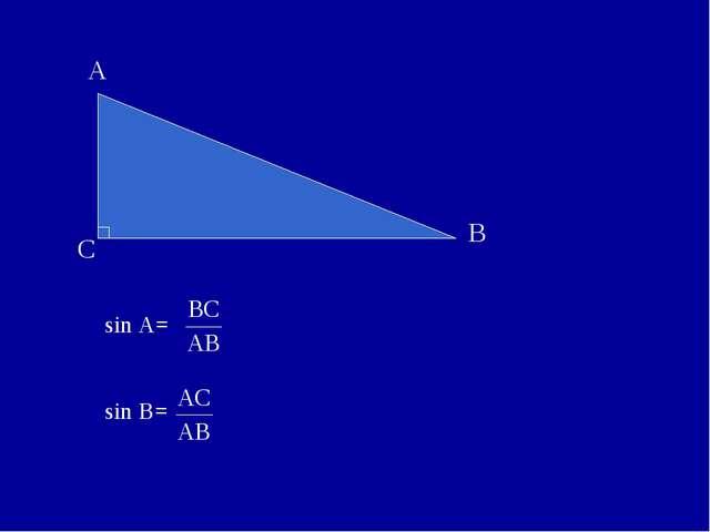 sin A= sin B=