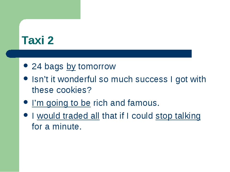 Taxi 2 24 bags by tomorrow Isn't it wonderful so much success I got with thes...